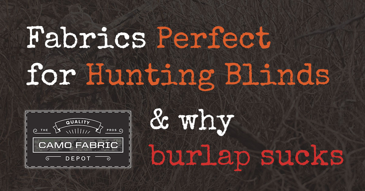 Perfect Hunting Blind Fabric